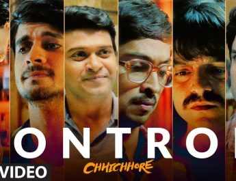Control Video Song from Chhichhore