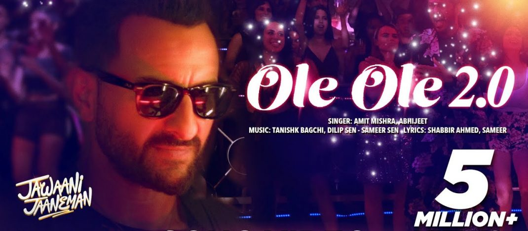 OLE OLE 2.0 Video Song & Lyrics from Jawaani Jaaneman