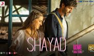 Shayad Video Song from Love Aaj Kal