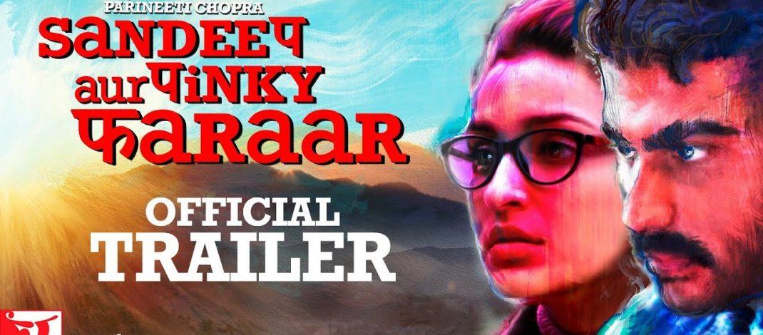 Sandeep Aur Pinky Faraar Official Trailer