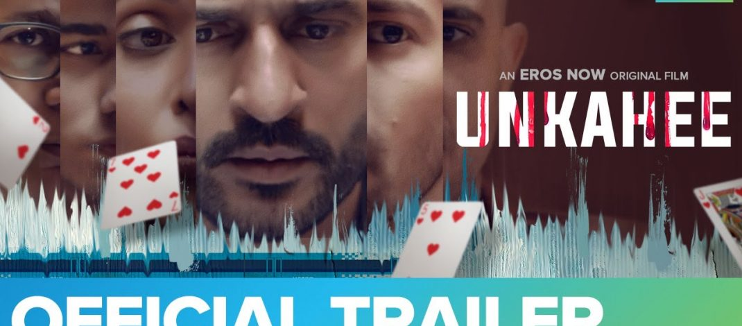 Unkahee Official Trailer