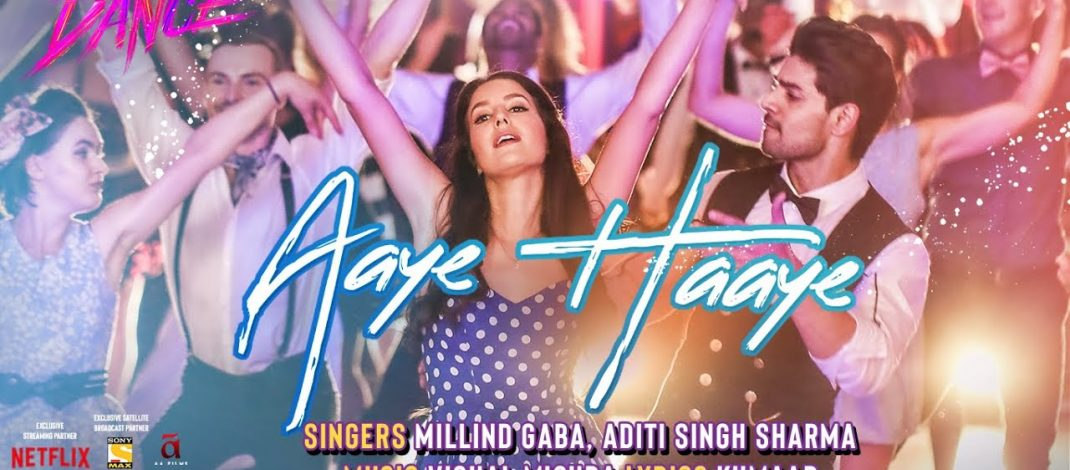Aaye Haaye Video Song from Time To Dance