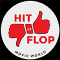Hit ya Flop Movie world