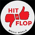 Hit ya Flop Movie world