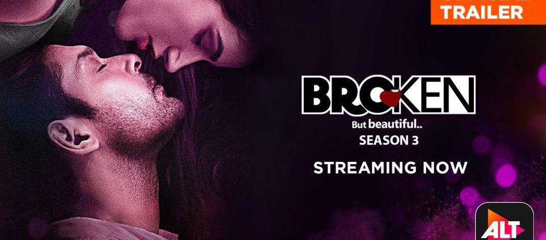 Broken But Beautiful 3 Official Trailer