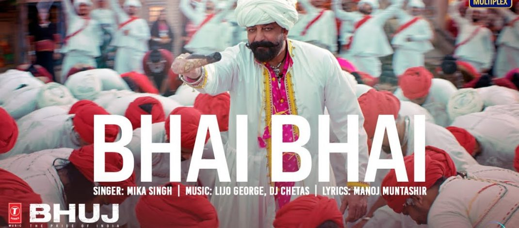Bhai Bhai Video Song from Bhuj: The Pride Of India