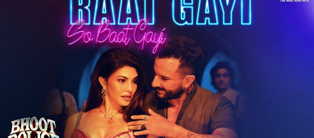 Raat Gayi So Baat Gayi Video Song from Bhoot Police   Tips Official