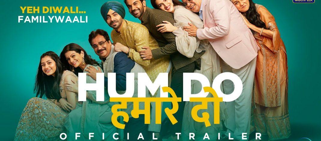 Hum Do Hamare Do Official Trailer   DisneyPlus Hotstar